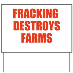 fracking_destroys_farms_yard_sign